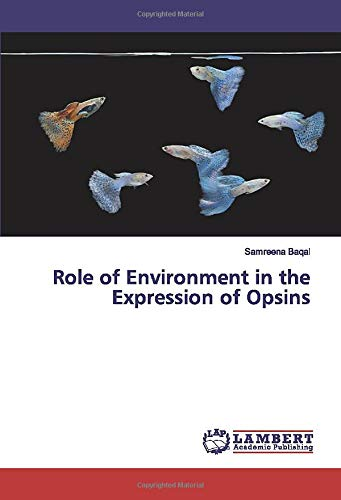 Role of Environment in the Expression of Opsins