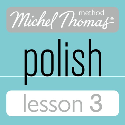 Michel Thomas Beginner Polish Lesson 3 audiobook cover art