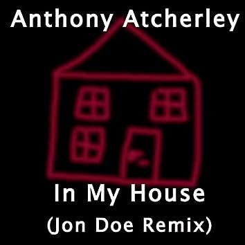 In My House (Jon Doe Remix)