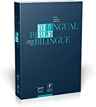 French English Bible, Segond 21/New Living Translation, NLT, Bi-lingual Bible Binding . Paperback