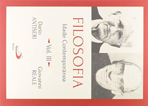 Filosofia: Idade Contemporânea (Volume 3)