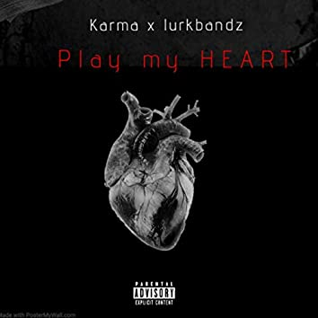 Can't play my heart (feat. Karma)