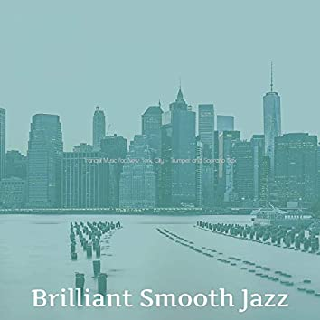 Tranquil Music for New York City - Trumpet and Soprano Sax
