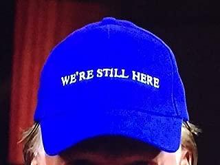 We're Still Here Blue Hat - Bill Maher