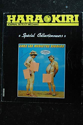 HARA KIRI SPECIAL COLLECTIONNEURS N° 1 ° 239 & 240Chez les nudistes rigolos * 1981 * RARE