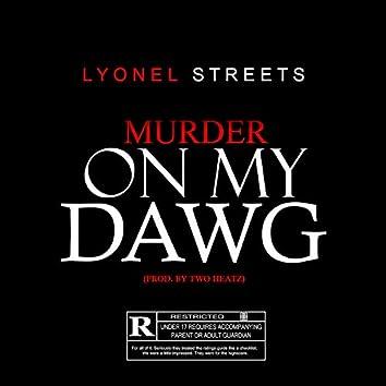 Murder on My Dawg