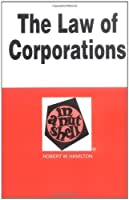 The Law of Corporations: In a Nutshell