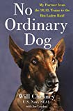No Ordinary Dog: My Partner from the SEAL Teams to the Bin...