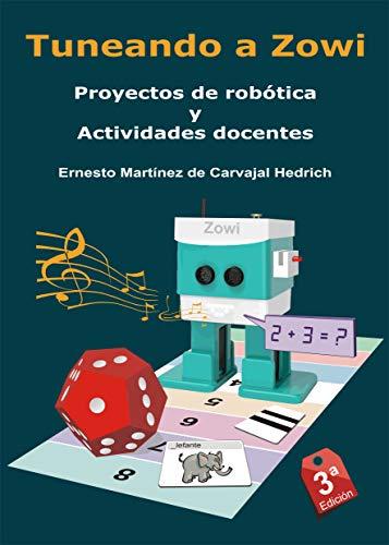 Tuneando a Zowi - Proyectos de Robótica y Actividades