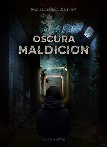 OSCURA MALDICIÓN de Selena Díaz