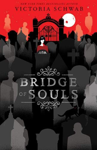 Bridge of Souls: 3 (City of Ghosts)