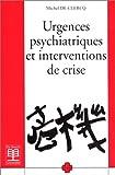 Urgences psychiatriques et interventions de crise