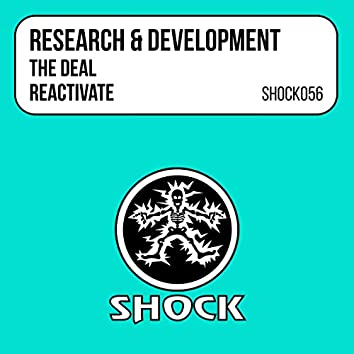 The Deal / Reactivate