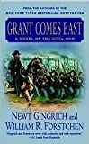 Grant Comes East Publisher: St. Martin s Paperbacks