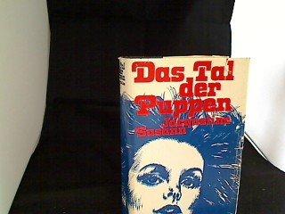 Das Tal der Puppen. Roman (hinter d. Kulissen d. US-Schaugeschäfts 1945-1965). Dt. v. G. Friedmann.