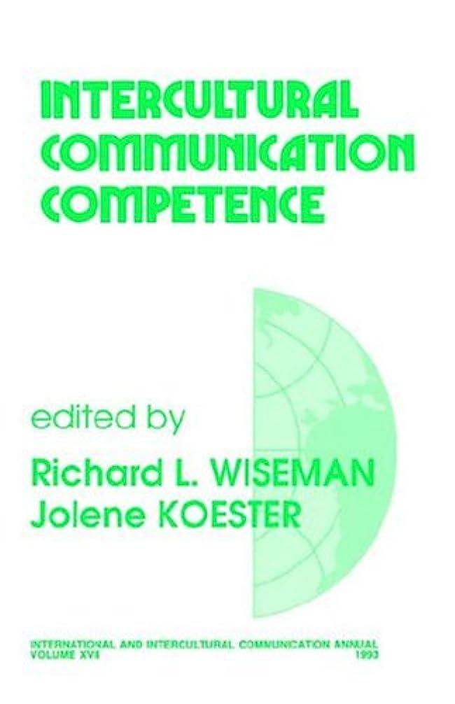 踏みつけ発動機十代の若者たちIntercultural Communication Competence (International and Intercultural Communication Annual)