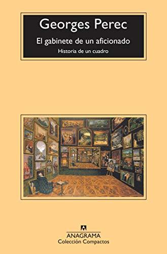 El gabinete de un aficionado (Compactos nº 737) (Spanish Edition)