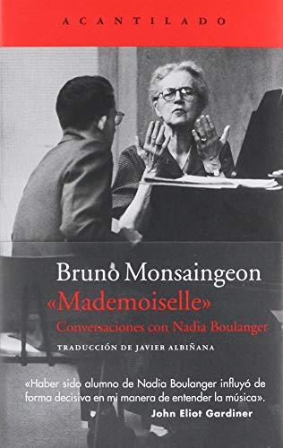 Mademoiselle: Conversaciones con Nadia Boulanger (El segunda mano  Se entrega en toda España