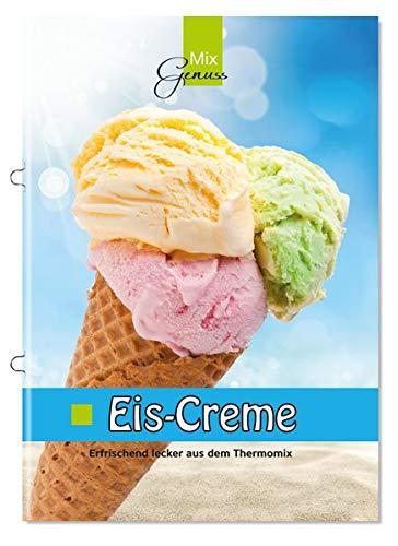 Eis-Creme: Erfrischend lecker aus dem Thermomix