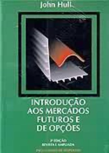 Introdução aos Mercados Futuros e de Opções