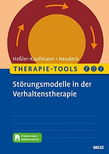 Therapie-Tools Störungsmodelle in der Verhaltenstherapie: Mit E-Book inside und Arbeitsmaterial