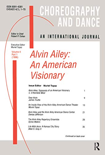 Alvin Ailey: An American Visionary (Choreography and Dance Studies Series Book 4) (English Edition)