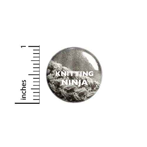 Funny Button Knitting Ninja Backpack or Book Bag Pinback Grandma Gift Pin 1 Inch 10-24