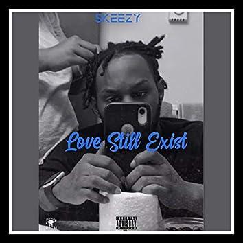 Love Still Exist