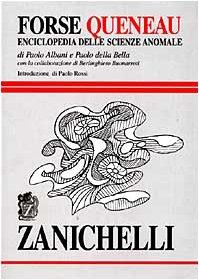 Forse Queneau. Enciclopedia delle scienze anomale