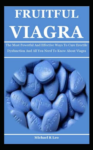 Fruitful Viagra: The Most Powerful And Effective Ways To...