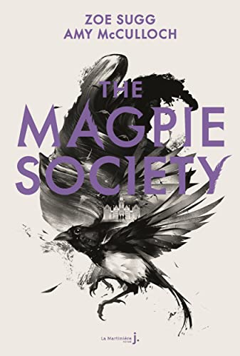The Magpie Society - tome 1