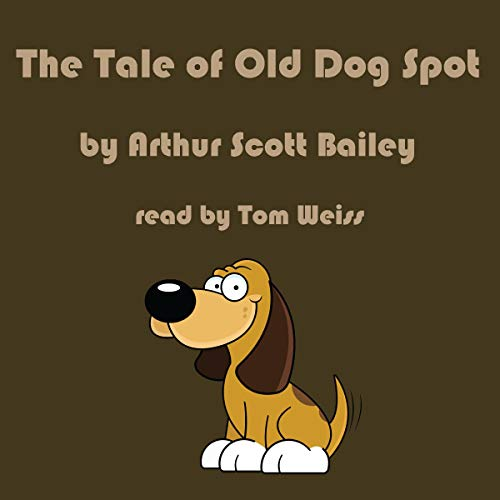 The Tale of Old Dog Spot cover art