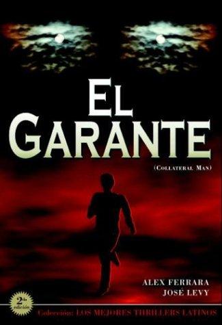 El Garante (Coleccion Mejores Thrillers Latinos)