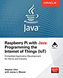 Raspberry Pi with Java: Programming the Internet of Things (IoT) (Oracle Press) (PROGRAMMING & WEB DEV - OMG)
