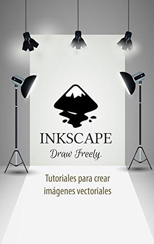 INKSCAPE - Tutoriales para crear imágenes vectoriales (Herramientas multimedia nº 3)