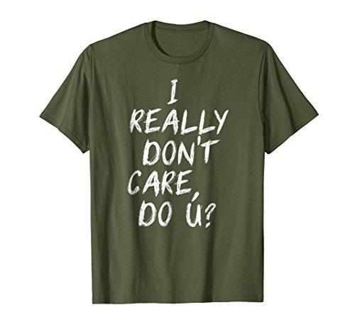 I Really Don't Care Do U? Shirt Melania Trump Parody Tee