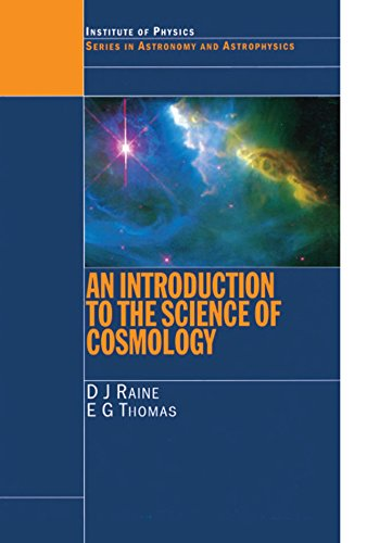 An Introduction to the Science of Cosmology (Series in Astronomy and Astrophysics Book 7) (English Edition)