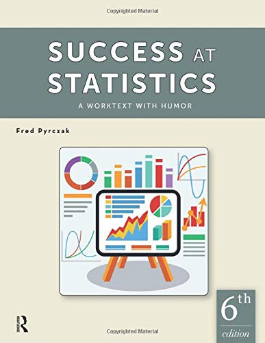 Compare Textbook Prices for Success at Statistics: A Worktext with Humor 6 Edition ISBN 9781936523467 by Pyrczak, Fred