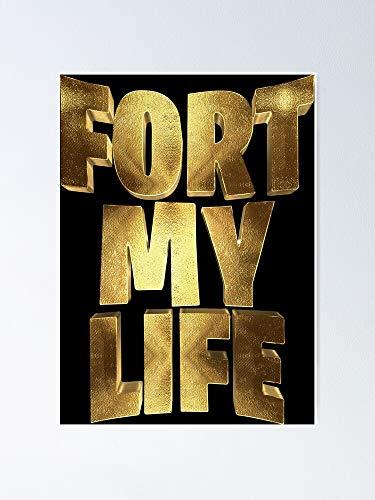 Situen Fort My Life - Póster de oro para decoración de oficina, dormitorio, aula, gimnasia y bestias lgbt, vacaciones, gran arte de pared inspirador