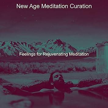 Feelings for Rejuvenating Meditation