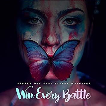 Win Every Battle (feat. Stefan Mahendra)