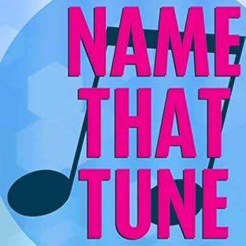 Name That Tune #232