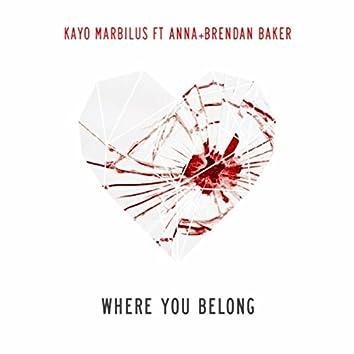 Where You Belong (feat. Brendan Baker & Anna)