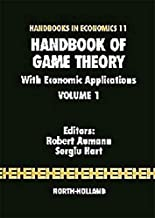 Handbook of Game Theory with Economic Applications: Volume 1