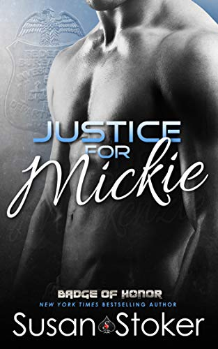Justice for Mickie (Badge of Honor: Texas Heroes Book 2) (English Edition)