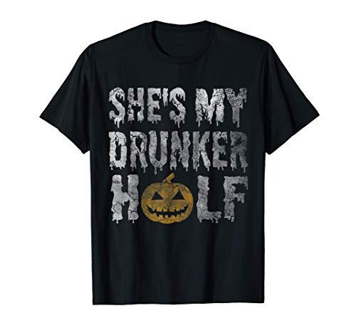 Ella es mi mitad borracha Halloween Disfraz Parejas Camiseta