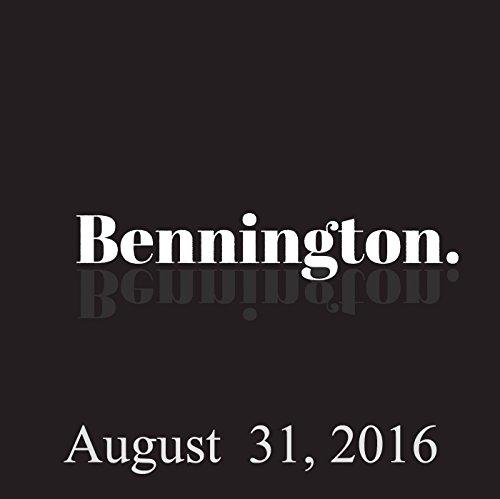 Bennington, August 31, 2016 audiobook cover art