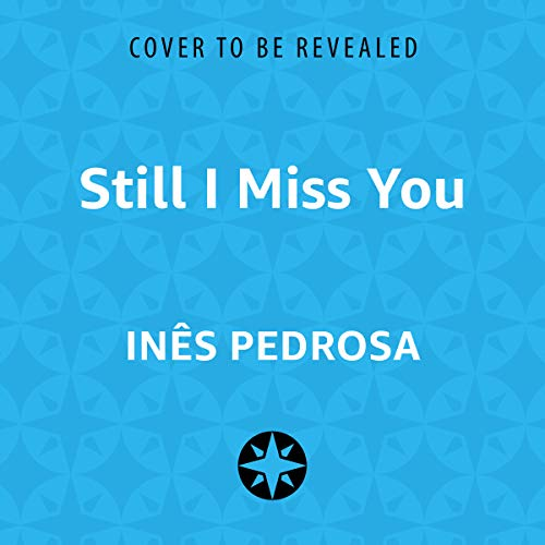Still I Miss You audiobook cover art