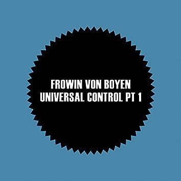 Universal Control Pt 1