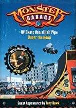Discovery Channel Monster Garage RV Skate Board Half Pipe Under the Hood Metal Master Jesse James Guest Appearance by Tony Hawk